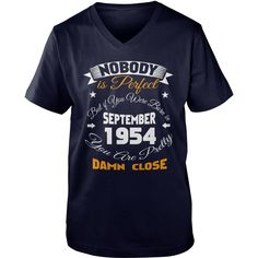 1954    September nobody, nobody 1954    September damn shirts , birthday 1954    September nobody, SHIRTS 1954    September ,  cowboy nobody   1954    September, awesome 1954    September damn close #gift #ideas #Popular #Everything #Videos #Shop #Animals #pets #Architecture #Art #Cars #motorcycles #Celebrities #DIY #crafts #Design #Education #Entertainment #Food #drink #Gardening #Geek #Hair #beauty #Health #fitness #History #Holidays #events #Home decor #Humor #Illustrations #posters…