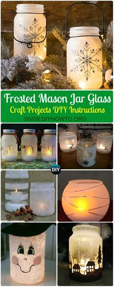 Collection of Frosted Mason Jar Glass Container Craft Projects DIY Tutorials: Snowflake, Christmas, Snowman, Frosted Glass Jar Luminaries jar Crafts Frosted Mason Jar Glass Container Craft Projects DIY Instructions Mason Jar Projects, Mason Jar Crafts, Mason Jar Diy, Mason Jar Snowman, Diy Mason Jar Lights, Mason Jar Candles, Glass Jar Decorations, Etched Mason Jars, Christmas Decorating Ideas