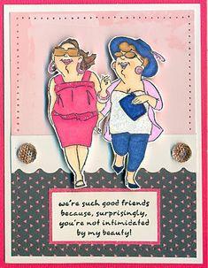 Uptown Girls Set (Sku from Art Impressions Girlfriends line. The stamp has Four women. Card Sayings, Fun Sayings, Art Impressions Stamps, Card Sentiments, Friendship Cards, Scrapbook Cards, Scrapbooking, Scrapbook Supplies, Digi Stamps