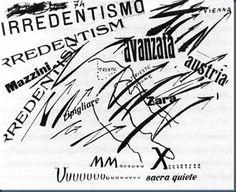 Futurismo Filippo Marinetti (1876-1944) Palabras en Libertad, Irredentismo (1914)