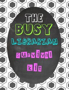 Elementary Library Printables for the Busy Librarian -great resource if there's ever the need to teach about books, etc.
