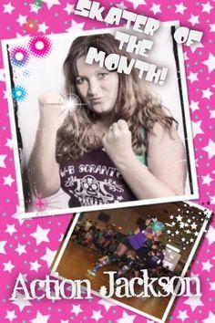 Action Jackson, skater of the month, roller derby, derby girl, roller radicals