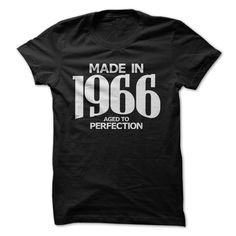 Nice T-shirts  Made in 1966 - Aged to Perfection . (3Tshirts)  Design Description: Tees and Hoodies available in several colors  If you do not completely love this Tshirt, you'll SEARCH your favorite one by means of using search bar on the header.... -  #shirts - http://tshirttshirttshirts.com/automotive/best-t-shirts-made-in-1966-aged-to-perfection-3tshirts.html