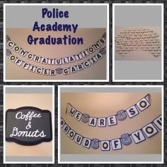 "Police theme, ""Congratulations"" Banner and ""Coffee & Donuts"" sign. Perfect for Police Academy Graduation."