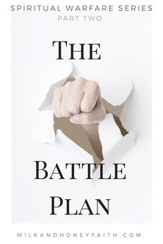 Milk and Honey Faith: Learn how to defend yourself in spiritual battle by putting on the full armor of God. Spiritual Warfare Series Pt 2