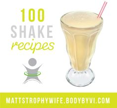 100 Protein Shake Recipes #100 #Visalus #Recipe #shakes #smooties