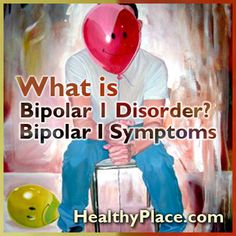 Bipolar i symptoms consist of the symptoms for major depression and manic episodes. People with bipolar 1 swing between mania and depression.