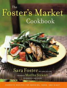 The Foster's Market Cookbook: Favorite Recipes for Morning, Noon, and Night by Sara Foster, http://www.amazon.com/dp/0375505466/ref=cm_sw_r_pi_dp_OUkfqb06R3JDX