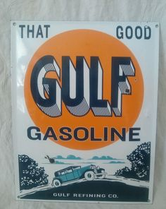 Good Gulf Gasoline