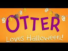 Otter Loves Halloween by Sam Garton Otter Love, Book Trailers, Halloween Books, Otters, Author, Tv, Otter, Television Set, Writers