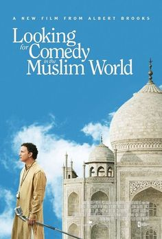 Poster for Looking for Comedy in the Muslim World, a 2005 film starring and directed by Albert Brooks. Very nicely done poster.