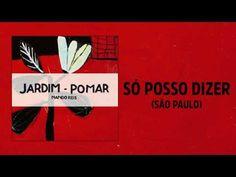 Nando Reis - Só Posso Dizer (São Paulo) (Jardim-Pomar)