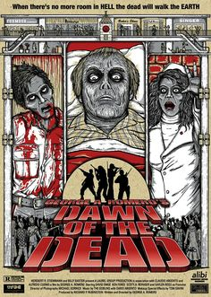 Dawn of the Dead - Jon Sanchez Horror Movie Posters, Movie Poster Art, Horror Icons, Zombie Movies, Scary Movies, Vampires, Zombies, George Romero, Horror Themes