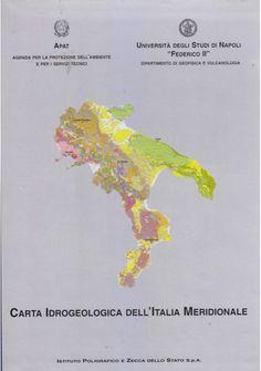 CARTA IDROGEOLOGICA DELL'ITALIA MERIDIONALE + note illustrative 2 Volumi *