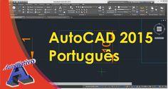 AutoCAD 2015 Português - Aula 14/15 - Nível Básico - Autocriativo
