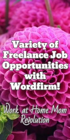 Variety of Freelance Job Opportunities with Wordfirm! / Work at Home Mom Revolution