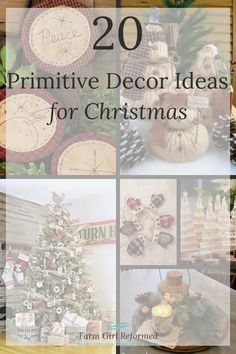 20 Ways to Add Primitive Style to Your Christmas Decor - Farm Girl Reformed Primitive Christmas, Christmas Crafts, Country Christmas, Christmas 2019, Christmas Ideas, Home Design, Halloween Decorations, Christmas Decorations, Xmas Ornaments