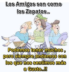 Los amigos son como los zapatos... My Life Quotes, Happy Quotes, Me Quotes, Mafalda Quotes, Friendship Memes, Positive Phrases, Girlfriend Humor, Spanish Quotes, Wtf Funny