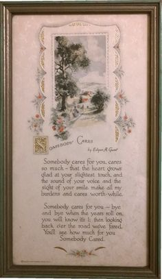 Somebody Cares; Edgar A Guest @ Buzza Craftacres MSPL U. There are literally thousands of examples in Buzza Motto prints. You can find a sampling at most antique shows and malls. Best Motto, Antique Show, Mottos, Reading Material, Advertising Poster, Pretty Pictures, Vintage Prints, Art Nouveau, Vintage World Maps
