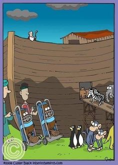 Lmbo!  I've wondered before how Noah got the beavers on the ark! Question answered!  - Religious humor