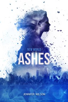 Ashes by Jennifer Wilson