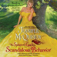 The Spinster's Guide to Scandalous Behavior: The Seduction Diaries#awordfomJoJo #books