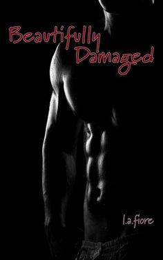 Beautifully Damaged-Really good book.  Love, Suspense, and Twists...must read :)