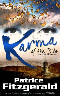 #Books #SciFiRomance | Karma of the Silo: the Collection: a WOOL story, by Patrice Fitzgerald