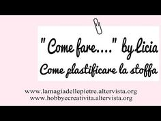 Plastificare la stoffa [come fare]