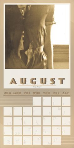 August - Dog Days.