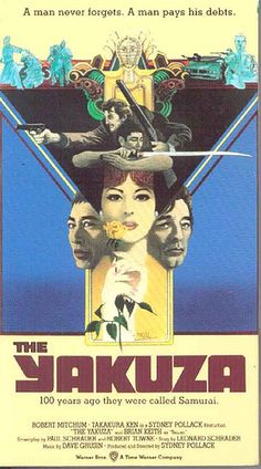 THE YAKUZA (1975) - Robert Mitchum - Directed by Sidney Pollack - MGM - Movie poster.