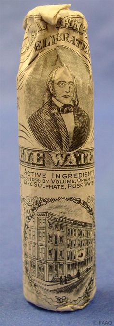 "Dr. Isaac Thompson's Celebrated Eye Water claimed to give   relief in all instances of ""sore eyes"" (1880-1900). Bottle sealed in paper wrapper, cont 10% alcohol, 1 1/2 grains of opium, zinc sulphate, rose water."