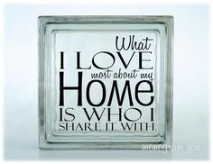 Glass Block Vinyl Decal 'What I love most about my by MonogramYou, $5.95