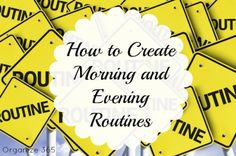 How to Create Morning and Evening Routines | Organize 365