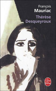 François Mauriac: Thérèse Desqueyroux (1927)