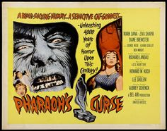 Pharaoh's Curse (1957) During a late 19th century Egyptian upheaval, a detail of British soldiers encounter a mysterious woman in the desert. She leads them to a camp where a team of archaeologists plan to open up an ancient tomb, and unleashes a vengeful entity.