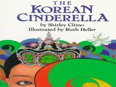 The Korean Cinderella, Fairy Tale to compare to The Rough Faced Girl