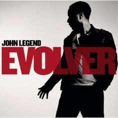"John Legend / Evolver-listen to ""If you're out there"".  It could easily apply to the environment"