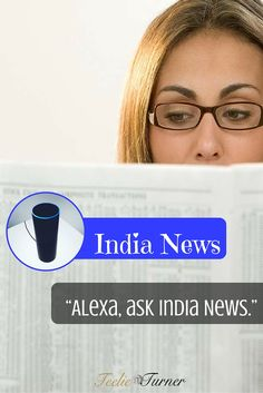 India News - www.theteelieblog.com Let Alexa bring you updates from the most populous democracy in the world, the land of India. #alexaskilss