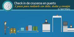 Check in de cruceros en puerto  CÓMO FUNCIONA, CONSEJOS, Y DUDAS IMPORTANTES