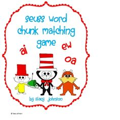Free!! Seuss word chunk matching game with cute graphics!