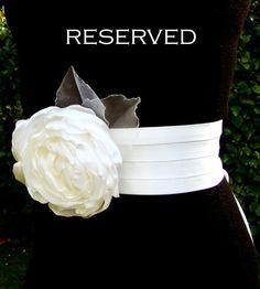 The sash for my wedding dress <3