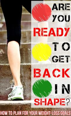 ARE YOU READY TO GET BACK IN SHAPE?