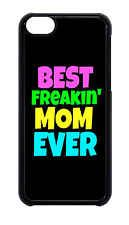 BEST FREAKIN MOM EVER MOTHERS DAY GIFT CASE FOR IPHONE 6 PLUS