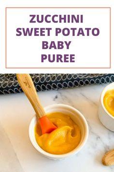The Most Nutritious Zucchini Sweet Potato Baby Puree. #babypuree #sweetpotato #babyfoods #babyrecipe #babyfoodideas Homemade Baby Puree Recipes, Baby Recipes, Pureed Food Recipes, Potato Vegetable, Vegetable Puree, Recipe For 6, Potato Puree, Us Foods, Sweet Potato