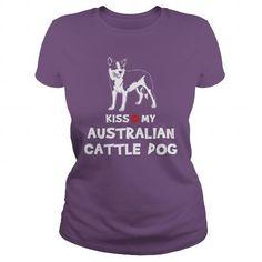 Kiss my Australian Cattle Dog