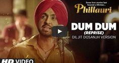 Dum Dum - (Reprise) Diljit Dosanjh   Phillauri