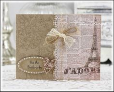 Bridal shower French-themed Eiffel Tower card.  Bella Toile background stamp by Stampin' Up!, sentiment by Papertrey Ink.