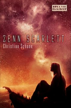 Cover art image for Christian Schoon's young adult science fiction novel Zenn Scarlett published by strange chemistry books an imprint of angry robot books Sci Fi Novels, Sci Fi Books, Ya Books, Good Books, Best Book Covers, Beautiful Book Covers, Cover Art, Chemistry, Christian