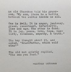 love quotes & We choose the most beautiful Cherokee Grandfather and Wolf Quote Typed on Typewriter for you.Cherokee Großvater und Wolf-Zitat auf von WhiteCellarDoor auf Etsy most beautiful quotes ideas The Words, Pretty Words, Beautiful Words, Quotable Quotes, True Quotes, Quotes Quotes, Resentment Quotes, Vulnerability Quotes, Empathy Quotes